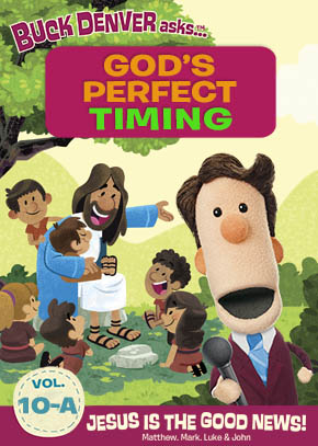 What's in the Bible: God's Perfect Timing