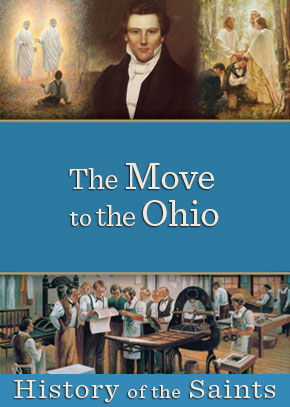History of the Saints: The Move to the Ohio