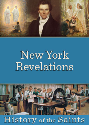 History of the Saints: New York Revelations