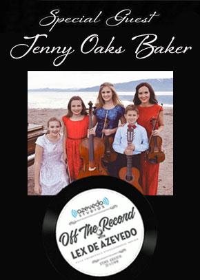 Off the Record with Lex De Azvedo: Jenny Oaks Baker