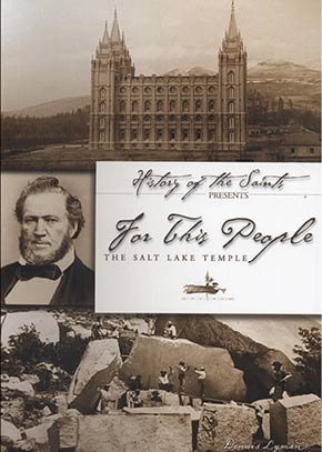 History of the Saints Presents: For the People, The Salt Lake Temple