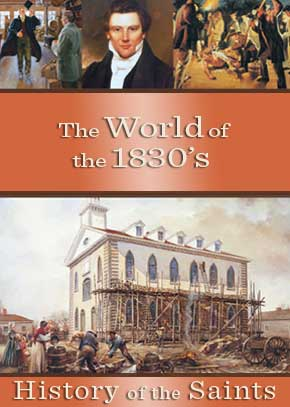 History of the Saints: The World of the 1830s