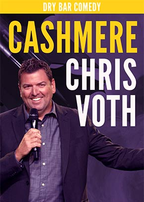 Dry Bar Comedy: Cashmere - Chris Voth